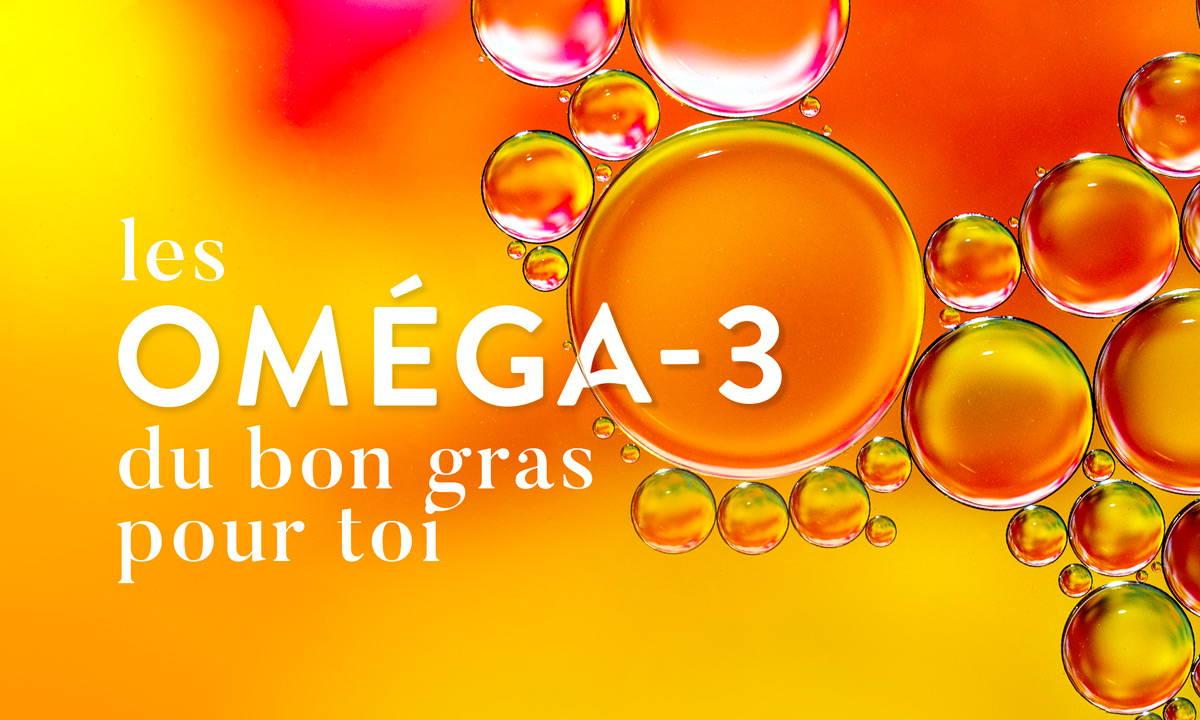 Choisir des Oméga-3