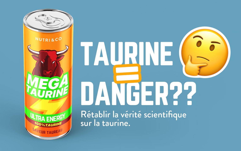 Taurine danger